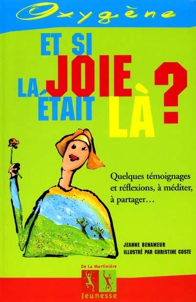 Et si la joie était là ? / Jeanne Benameur | Benameur, Jeanne (1952-....). Auteur