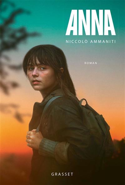 Anna | Ammaniti, Niccolo (1966-....). Auteur
