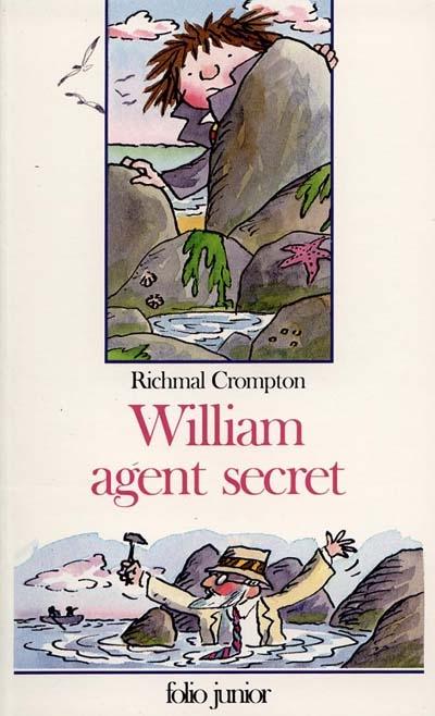 William agent secret / Richmal Crompton | Crompton, Richmal. Auteur