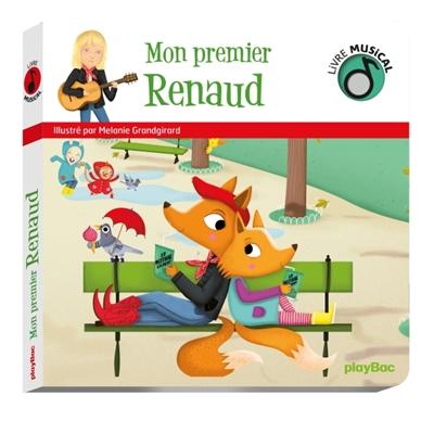 Mon premier Renaud : livre musical