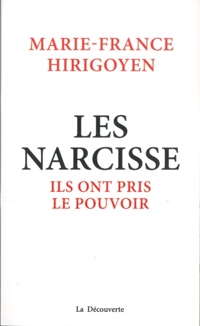 Les Narcisse : ils ont pris le pouvoir