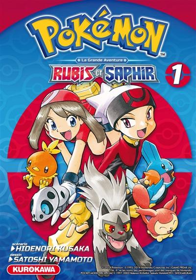 Pokémon : la grande aventure : Rubis et Saphir. 1 / Hidenori Kusaka | Kusaka, Hidenori. Auteur