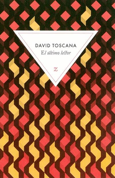 ultimo lector (El) | Toscana, David. Auteur