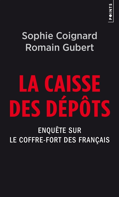 La Caisse des dépôts : enquête sur le coffre-fort des Français