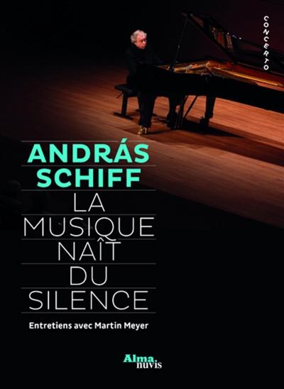 La musique naît du silence : entretiens avec Martin Meyer