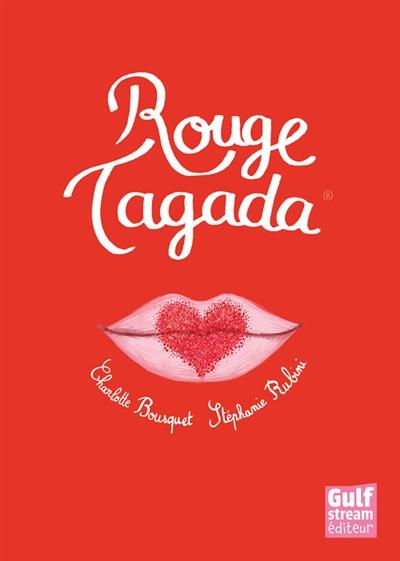 Rouge Tagada | Bousquet, Charlotte (1973-....)