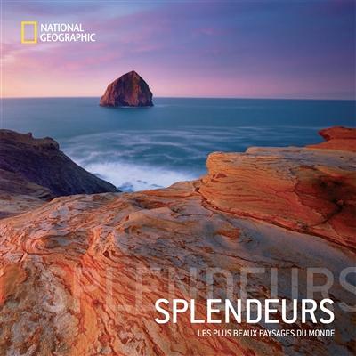 Splendeurs : les plus beaux paysages du monde