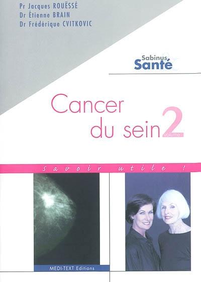 Cancer du sein. Vol. 2