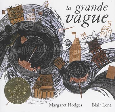 grande vague (La) | Hodges, Margaret. Auteur