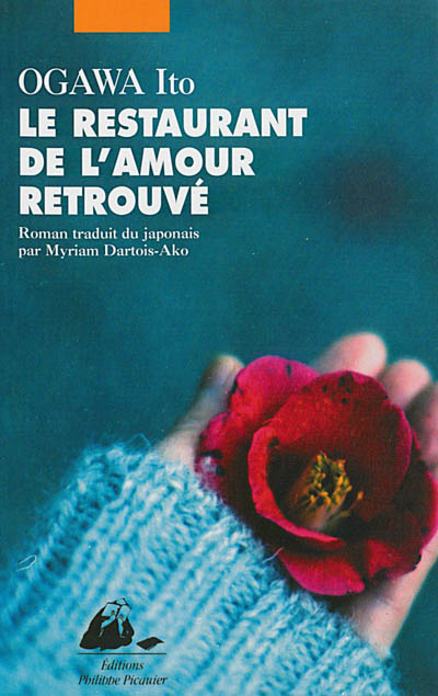 Le restaurant de l'amour retrouvé : roman / Ogawa Ito | Ogawa, Ito (1973-....). Auteur