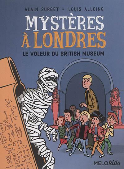 Mystères à Londres. Vol. 1. Le voleur du British Museum