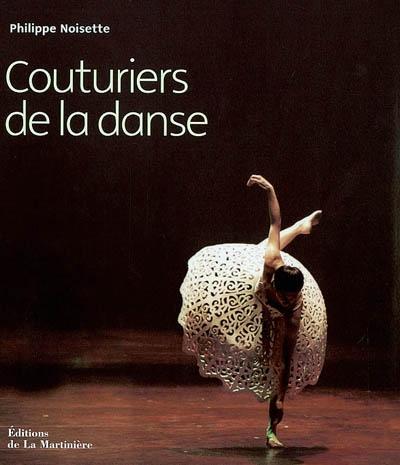 Couturiers de la danse | Noisette, Philippe (1967-....). Auteur