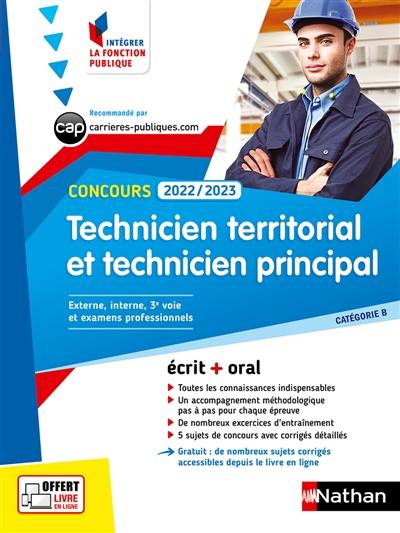 Technicien territorial et technicien principal, concours 2022-2023 : catégorie B, concours externe, interne, 3e voie, examens professionnels : écrit + oral