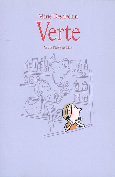 Verte / Marie Desplechin | Desplechin, Marie. Auteur
