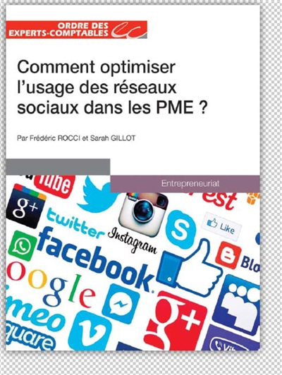Comment optimiser l'usage des réseaux sociaux dans les PME ?