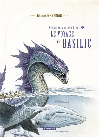 Le voyage du Basilic | Denis, Sylvie