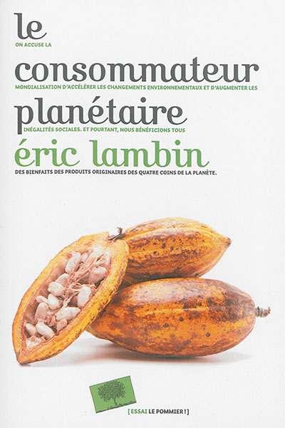 consommateur planétaire (Le) | Lambin, Eric. Auteur