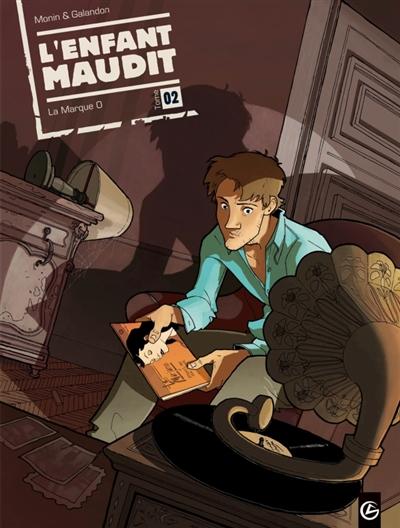 enfant maudit (L'). 2, La marque O | Laurent Galandon, Auteur