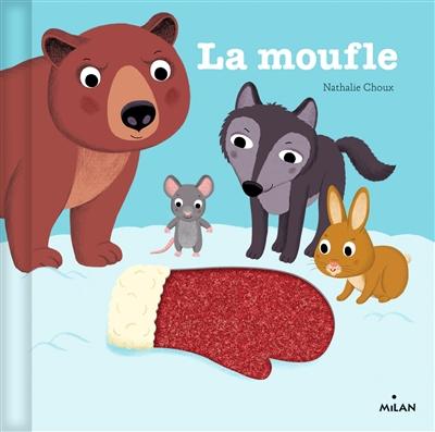 moufle (La) | Choux, Nathalie (1967-....). Auteur
