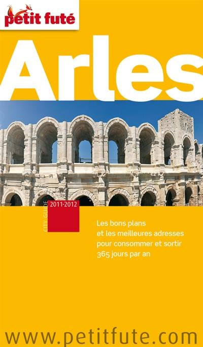 Arles, Alpilles, Camargue : 2011-2012 |