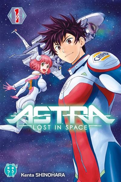Astra : lost in space. 1   Shinohara, Kenta (1974-....). Auteur