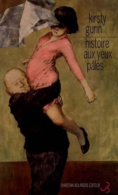 Histoire aux yeux pâles | Gunn, Kirsty
