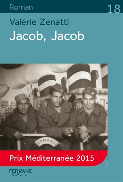 Jacob, Jacob / Valérie Zenatti   Zenatti, Valérie (1970-....). Auteur
