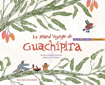 Le-grand-voyage-de-Guachipira