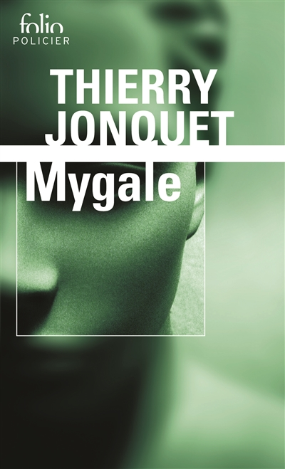 Mygale / Thierry Jonquet | Jonquet, Thierry (1954-2009). Auteur