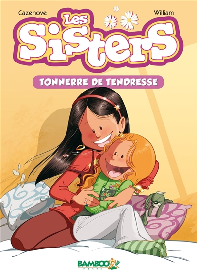 Les sisters. Vol. 6. Tonnerre de tendresse