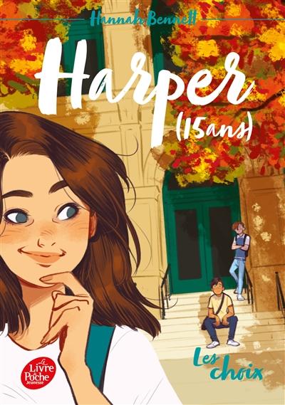Harper (15 ans). Vol. 2. Les choix