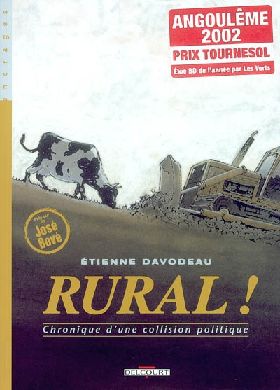 Rural ! : chronique d'une collision politique   Davodeau, Etienne. Illustrateur. Scénariste