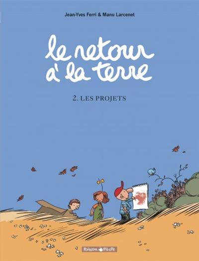 Les projets   Larcenet, Manu. Illustrateur