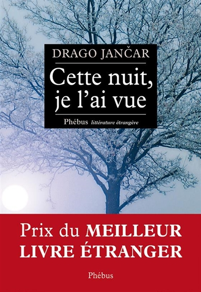 Cette nuit, je l'ai vue | Jancar, Drago (1948-....). Auteur