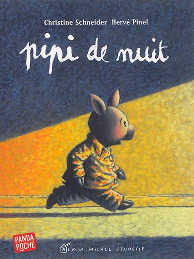 Pipi de nuit   Christine Schneider (1959-....). Auteur