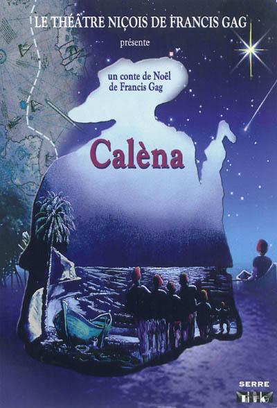 Caléna : conte de Noël en 5 actes