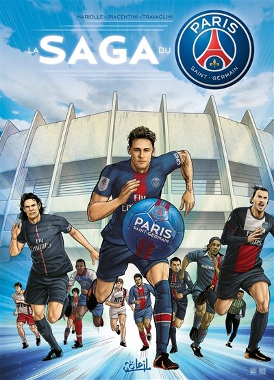 La saga du Paris Saint-Germain