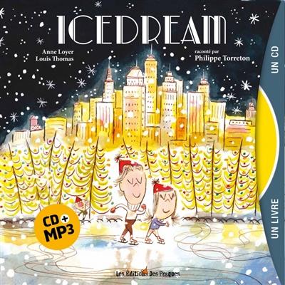 Icedream | Loyer, Anne (1969-....). Auteur