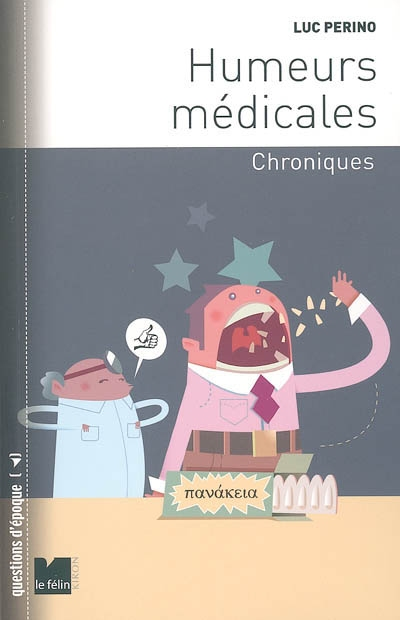 Humeurs médicales : chroniques