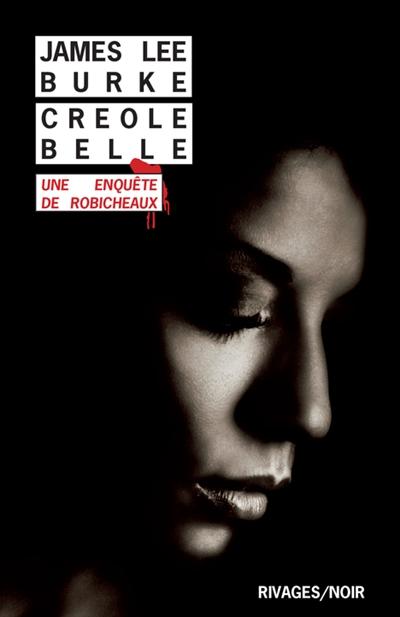 Creole belle : une enquête de Robicheaux