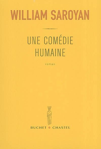 Une comédie humaine | Saroyan, William (1908-1981). Auteur