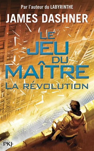 La révolution / James Dashner  