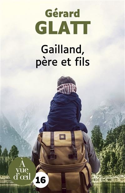 Gailland, père et fils