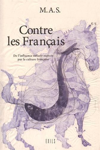 Contre les Français : de l'influence néfaste exercée par la culture française sur les pays voisins et notamment l'Espagne