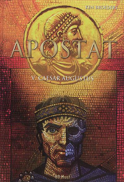 Apostat. Vol. 5. Caesar Augustus