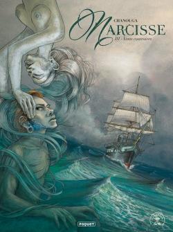 Narcisse. Vol. 3. Vents contraires
