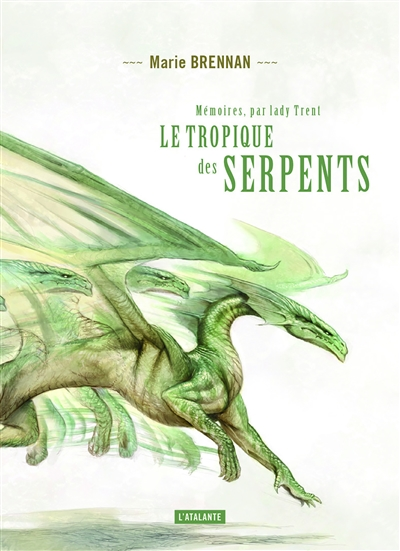 Le tropique des serpents | Denis, Sylvie