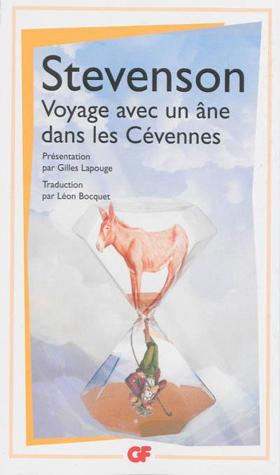 Voyage avec un âne dans les Cévennes | Robert Louis Stevenson (1850-1894). Auteur