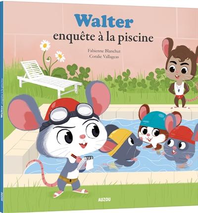 Walter enquête à la piscine