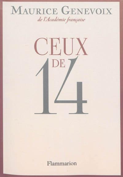 Ceux de 14   Maurice Genevoix (1890-1980). Auteur